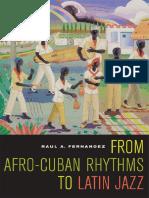 From Afro-Cuban Rhythms to Latin Jazz