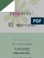 presentacinproyectoelmercado-110330145420-phpapp02