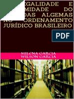 A Legalidade e Legitimidade Do Uso Das Algemas No Ordenamento Juridico Brasileiro - Garcia, Milena Garcia Wilson