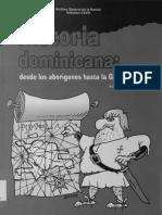 Historia Dominicana Desde Los Aborigenes Hasta La Guerra de Abril