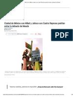 07-05-18 Ciudad de México con Mikel y Jalisco  con Castro Reynoso podrían evitar la debacle de Meade