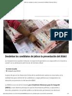 07-05-18 Desdeñan los candidatos de Jalisco la presentación del #3de3