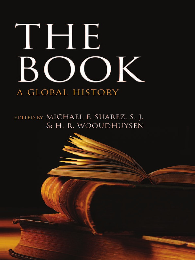 michael f suarez s j h r woudhuysen the book a global history