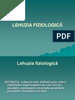 LEHUZIA FIZIOLOGICĂ