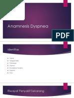 Anamnesis Dyspnea