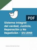 Estructura del Estado Colombiano - Sistema de Verdad, Justicia, Reparación y no Repetición