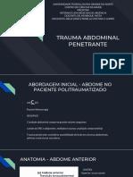 Trauma Abdominal Penetrante - Internato Urgência e Emergência UFRN