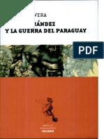 Rivera, Enrique. José Hernández y La Guerra Del Paraguay
