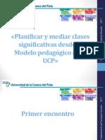 Planificar y Mediar Clases Significativas Desde El Modelo Pedagógico de La UCP