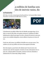 Brasil Tem 6,9 Milhões de Famílias Sem Casae 6 Milhões de Imóveis Vazios