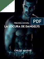 Chloe Magné-La Locura de Dangelys