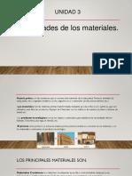 Unidad 3 PROPIEDADES DE LOS MATERIALES.pptx