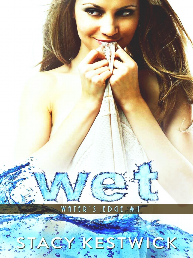 db8be9f2e8d4 01. Wet - Stacy Kestwick | Perros | Sol