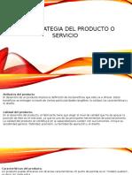 2.5. Estrategia Del Producto o Servicio