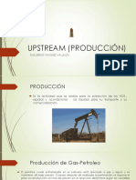 UPSTREAM (PRODUCCIÓN) EXAMEN DE GRADO GUILERMO VASQUEZ - copia.pptx