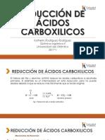REDUCCIÓN DE ÁCIDOS CARBOXILICOS (1).pptx