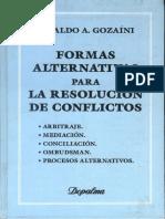 Gozaini - Formas Alternativas Para La Resolucion de Conflict