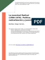 Benitez, Diego Hernan (2009). La Juventud Radical (1966-1976). Politica, Radicalizacion y Juventud