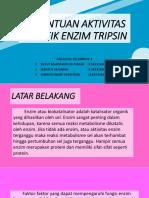 Aktivitas Spesifik TRIPSIN (KEL 1)