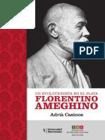 Un Evolucionista en El Plata Florentino Ameghino