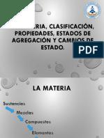 La Materia, Clasificación, Propiedades, Estados