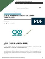 Usar Un Interruptor Magnético Con Arduino (Magnetic Reed)