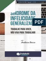 Download-98422-E-Book - Síndrome Da Infelicidade Generalizada - Trabalhe Para Viver, Não Viva Para Trabalhar-2963622