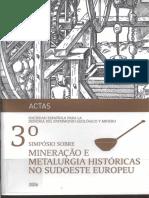 Actas Do 3º Simpósio Sobre Mineração e Metalurgia Históricas No Sudoeste Europeu