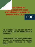 2 - Características Farmacológicas de Los Psicofármacos Durante El Embarazo