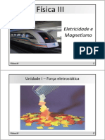 Física III - Unidade I - Força Eletrostática