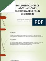 Implementación de Adecuaciones Curriculares Según Decreto 83