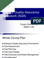Software Quality Assurance Framework