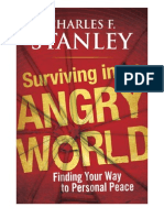 Surviving in an Angry World by Charles F. Stanley
