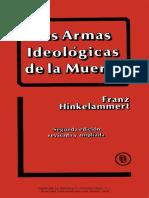 Hinkelammert Las Armas ideológicas de la muerte