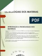 Tecnologias Dos Materiais
