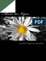 Alma de Negra - Carmen Iglesias Rondan