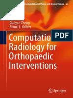 (Lecture Notes in Computational Vision and Biomechanics 23) Guoyan Zheng, Shuo Li (eds.)-Computational Radiology for Orthopaedic Interventions-Springer International Publishing (2016).pdf