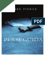 Perseguida - Blake Pierce