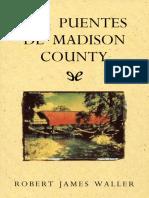 Waller, Robert James -Los Puentes de Madison County