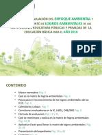 Guía para el monitoreo, evaluación y reconocimiento de logros ambientales 2016 (Matriz de Logros Ambientales) (1).pptx