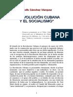 Adolfo Sánchez Vázquez, La Revolución Cubana y El Socialismo, 1999.