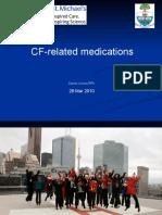 CCFF Talk - CF-Related Medications 26Mar10 CCFF