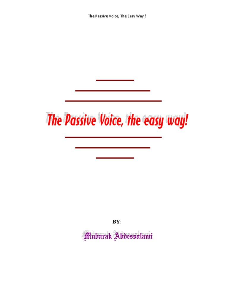the passive voice 2 в passive нет форм perfect continuous, поэтому в тех случаях, когда нужно.