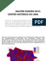 Contaminación Sonora en El Centro Histórico de Lima