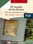 Douglas Isherwood-El mundo de los bienes antropología del consumo