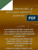 Statul Democratic i Principiul Separarii Puterilor.ppt 1