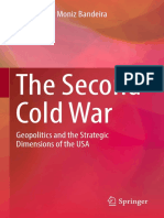 Luiz Alberto Moniz Bandeira (Auth.) - The Second Cold War_ Geopolitics and the Strategic Dimensions of the USA (2017, Springer International Publishing)