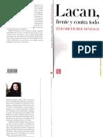 Lacan_ Frente y Contra Todo (1ra Ed.)_ Élisabeth Roudinesco