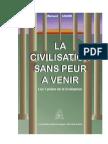 LA CIVILISATION SANS PEUR …A VENIR - Les 7 piliers de la Civilisation - Richard ANDRÉ