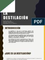La destilacion.pptx